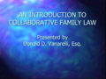Introduction to Collaborative Family Law PowerPoint Presentation